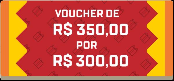 Voucher de R$350